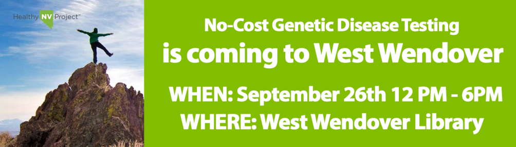 Healthy Nevada Project to Provide Genetic Disease Testing in West Wendover